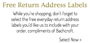 Free return address labels, compliments of Bachcroft.