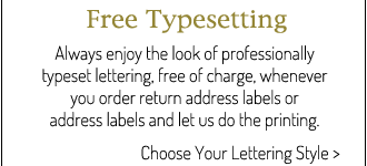 Free typesetting. Choose your lettering style in the Font and Ink Color Gallery.